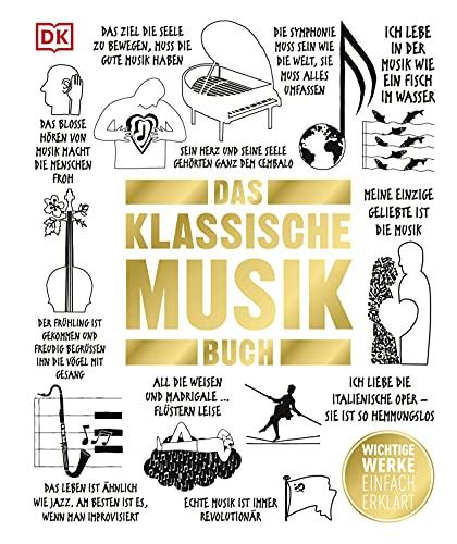 Big Ideas. Das Klassische-Musik-Buch: Wichtige Werke einfach erklärt