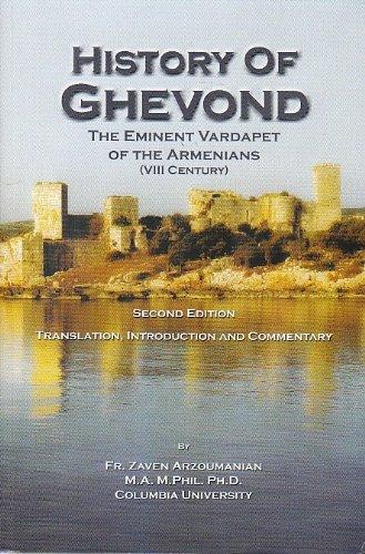 History of Ghevond: The Eminent Vardapet of the Armenians (VIII Century)