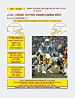 2021 College Football Handicapping Bible