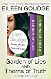 Garden of Lies and Thorns of Truth: In One Volume