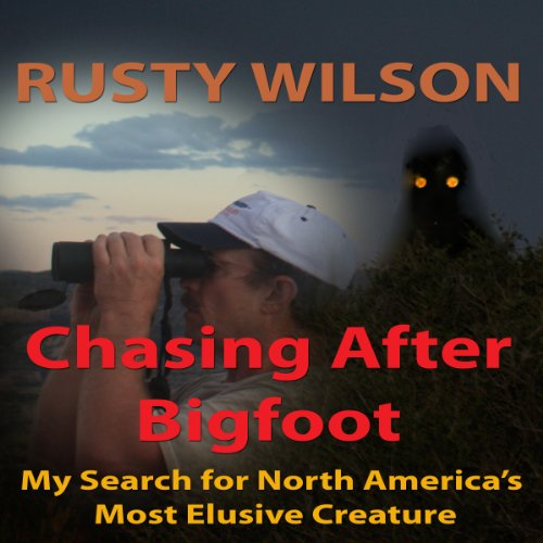 Chasing After Bigfoot audiobook cover art
