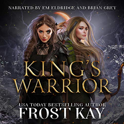 King's Warrior Audiobook By Frost Kay cover art