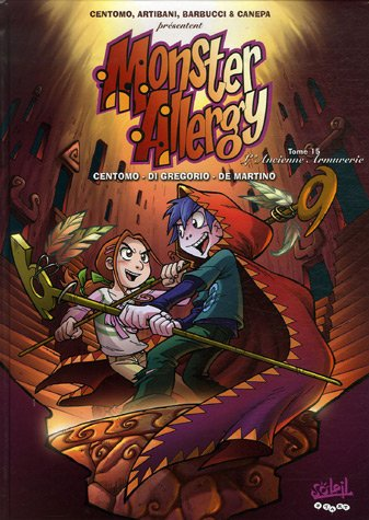 Monster Allergy *Tome 15 - L'Ancienne Armurerie + Autocollant M6: Tome 15 - L'Ancienne Armurerie