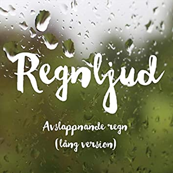 Avslappnande regn (lång version)