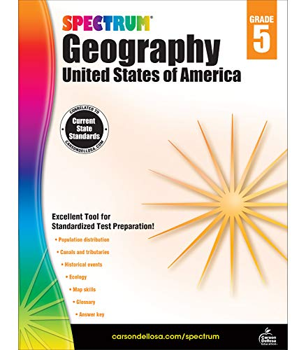 Spectrum Grade 5 Geography Workbook—5th Grade State Standards for Ecology, Events in History, Social Studies With Answer Key for Classroom or Homeschool (128 pgs)