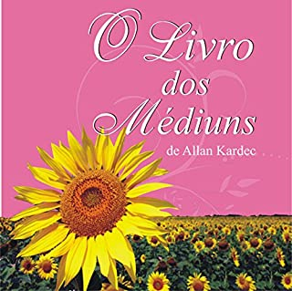 O Livro dos Médiuns [The Mediums' Book] audiobook cover art