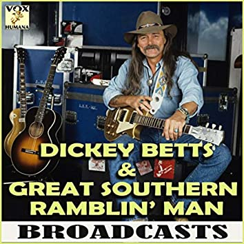 Great Southern Ramblin' Man Broadcasts (Live)