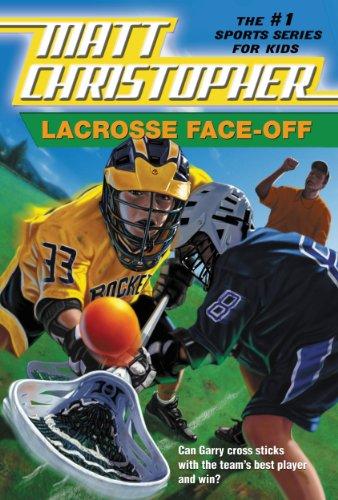 Lacrosse Face-Off (Matt Christopher) (English Edition)