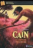 Caïn, le premier meurtre - Histoires de la Bible - Dès 11 ans (1)