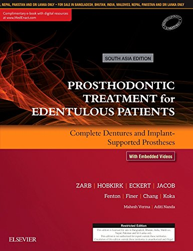 Prosthodontic Treatment for Edentulous Patients: Complete Dentures and Implant-Supported Prostheses, 13th ed. [Hardcover] [Jan 01, 2017] MAHESH VERMA