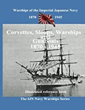 Printing and selling books: Corvettes, Sloops, Warships and Gunboat of the Imperial Japanese Navy (Volume 3)