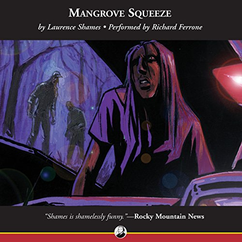 Mangrove Squeeze Audiobook By Laurence Shames cover art