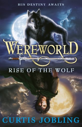 Wereworld: Rise of the Wolf (Book 1) (Wereworld series) (English Edition)