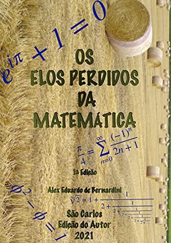 Os Elos Perdidos da Matemática