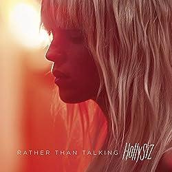 Rather Than Talking