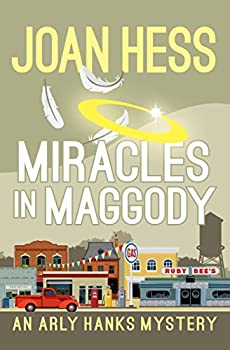 Miracles in Maggody  The Arly Hanks Mysteries Book 9