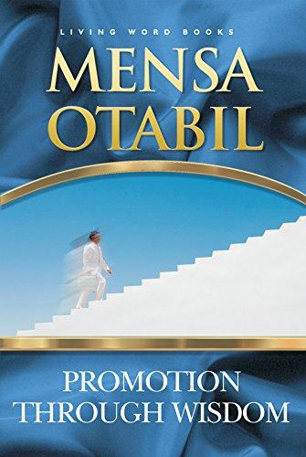 Promotion Through Wisdom Kindle Edition By Otabil Mensa Religion Spirituality Kindle Ebooks Amazon Com