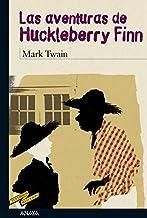 Las aventuras de Huckleberry Finn (CLÁSICOS - Tus Libros-Selección nº 55)
