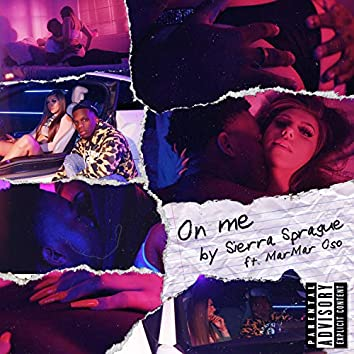 On Me (feat. MarMar Oso)