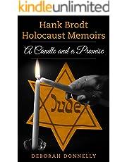 Hank Brodt Holocaust Memoirs: A Candle and a Promise (Holocaust Survivor Memoirs World War II Book 2)