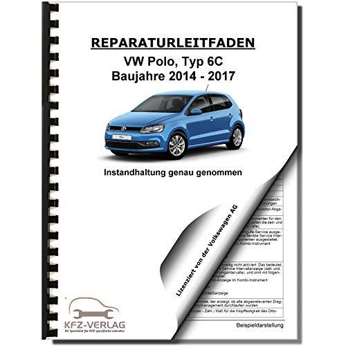 VW Polo Typ 6C 2014-2017 Instandhaltung Inspektion Wartung Reparaturanleitung