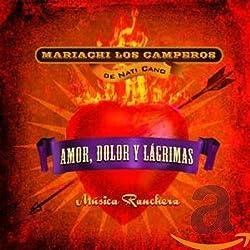 Música ranchera: Amor, Dolor y Lágrimas (Love, Hurt and Tears)