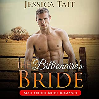 The Billionaire's Bride: Mail Order Bride Romance      Cowboy's BBW Western, Book 1              Written by:                                                                                                                                 Jessica Tait                               Narrated by:                                                                                                                                 Zura Johnson                      Length: 57 mins     Not rated yet     Overall 0.0