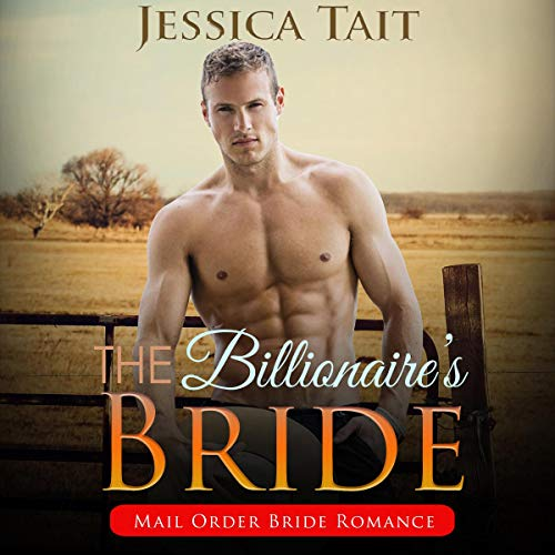 The Billionaire's Bride: Mail Order Bride Romance audiobook cover art