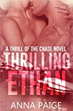 Thrilling Ethan (Thrill of the Chase Book 2)