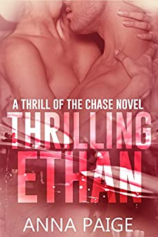 Thrilling Ethan (Thrill of the Chase Book 2) by [Anna Paige]