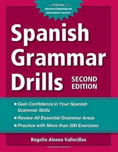 Spanish Grammar Drills Paperback August 7, 2012