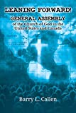 Leaning Forward!: GENERAL ASSEMBLY OF THE CHURCH OF GOD IN THE UNITED STATES AND CANADA