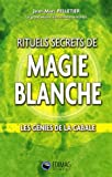 Rituels secrets de magie blanche