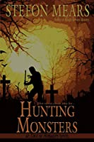 Hunting Monsters (Edge of Humanity)