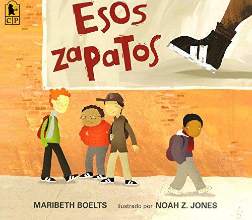 Esos Zapatos (Those Shoes) (Turtleback Binding Edition) (Spanish Edition)