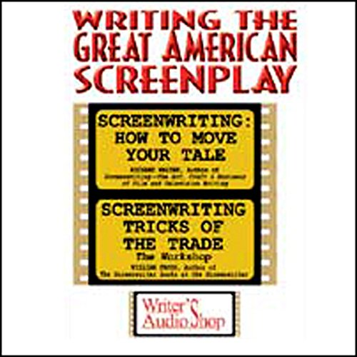 Writing the Great American Screenplay audiobook cover art