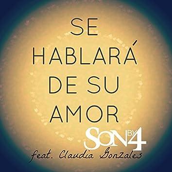 Se Hablara de Su Amor (feat. Claudia Gonzales)