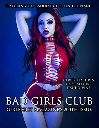 Bad Girls Club: Girlfight Magazine's 200th Issue (English Edition)