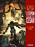 L'Espion de César T02 - La Chienne d'Hades