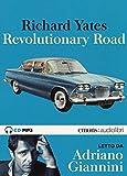 Revolutionary Road letto da Adriano Giannini. Audiolibro. 2 CD Audio formato MP3