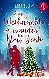 Ein Weihnachtswunder in New York: Finding Hope von Sara Belin