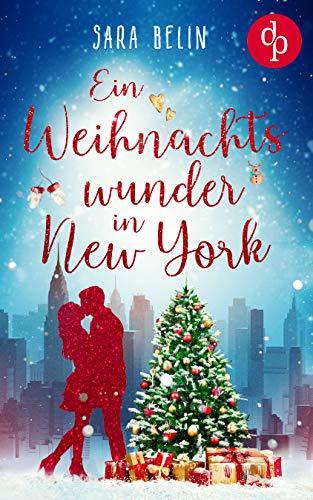 Ein Weihnachtswunder in New York: Finding Hope by [Sara Belin]