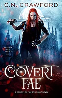 Covert Fae (Shadow Fae Book 5) by [C.N. Crawford]