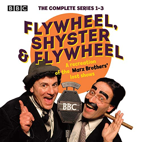 Flywheel, Shyster and Flywheel: The Complete Series 1-3 audiobook cover art