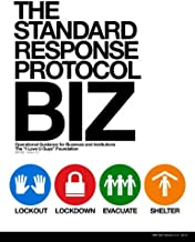 The Standard Response Protocol - BIZ: Operational Guidance for Business and Institutions (The Standard Response Protocol -...