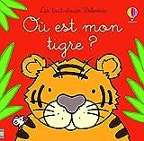 Où est mon tigre ? Les tout-doux Usborne