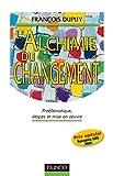 L'alchimie du changement - Problématique, étapes et mise en oeuvre