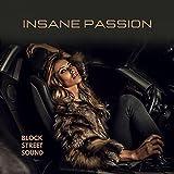 Insane Passion