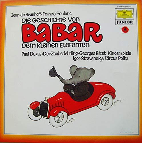 Die Geschichte Von Babar Dem Kleinen Elefanten / Der Zauberlehrling / Kinderspiele / Circus Polka [Vinyl LP]