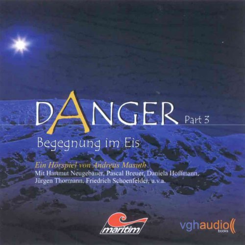 Begegnung im Eis (Danger 3) audiobook cover art